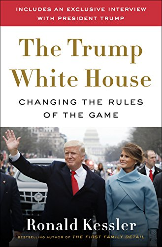 The Trump White House: Changing the Rules of the Game cover