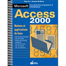 Access, version 2000: Notions et applications de base : une approche pédagogique