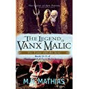 The Legend of Vanx Malic Books IX-X Bundle: The Tome and the Lens