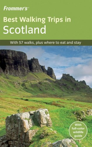 Frommer's Best Walking Trips in Scotland 1st Edition (Frommer's Best Hiking Trips) (Great Walks)