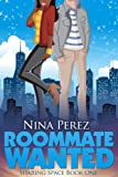 Roommate Wanted (Sharing Space  Book 1)