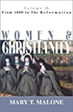 Women and Christianity, Mary T. Malone, 2895072531