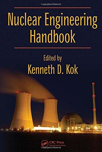 Nuclear Engineering Handbook (Mechanical and Aerospace Engineering Series)