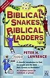 Biblical Snakes, Biblical Ladders