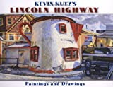 img - for Kevin Kutz's Lincoln Highway: Paintings and Drawings book / textbook / text book