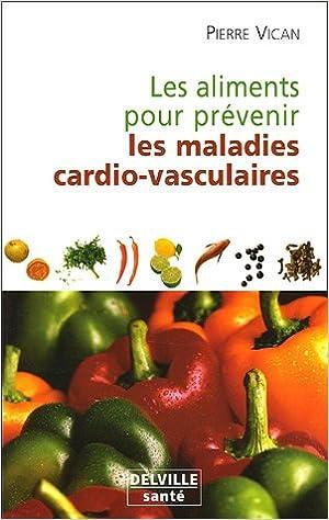 En ligne téléchargement gratuit Aliments pour prévenir les maladies cardio-vasculaires pdf epub