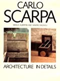 img - for Carlo Scarpa: Architecture in Details book / textbook / text book