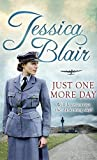 img - for Just One More Day by Jessica Blair (2016-11-17) book / textbook / text book