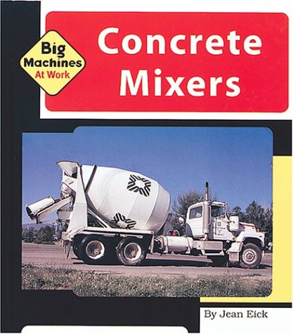 Concrete Mixers (Machines at Work)