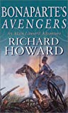 Bonaparte's Avengers, Richard Howard, 0751529508