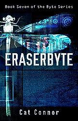 Eraserbyte (byte series Book 7)