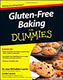 Gluten-Free Baking for Dummies, Laura L. Smith and Linda Larsen, 1118077733