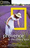 img - for National Geographic Traveler: Provence and the Cote d'Azur, 3rd Edition book / textbook / text book