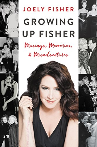 Growing Up Fisher: Musings, Memories, and Misadventures cover