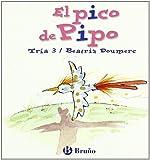 El pico de Pipo: Juega con la i (Castellano - A Partir De 3 Años - Libros Didácticos - El Zoo De Las Letras)