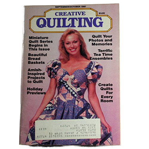 Creative Quilting Magazine (September - October 1987) ()