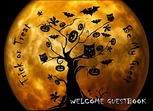 Trick or Treat - Be My Guest: Guest Book Name Sign In | well wishes messages - Adults | Kids Halloween Theme Costume Parties|Orange Moon Treats Tree