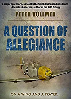 A Question of Allegiance by [Vollmer, Peter]