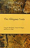 img - for The Ahhiyawa Texts (Writings from the Ancient World) book / textbook / text book