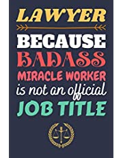 Lawyer Gifts: Blank Lined Notebook Journal Diary Paper, a Funny and Appreciation Gift for Lawyer to Write in (Volume 2)