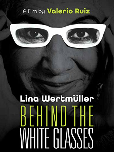 Lina Wertmüller: Behind the White - Scorsese Glasses