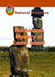 The Ancient Mystery of Easter Island, John A. Torres, 1584154950