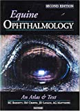 Equine Ophthalmology: An Atlas and Text