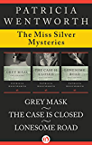The Miss Silver Mysteries: Grey Mask, The Case Is Closed, and Lonesome Road