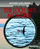 Searching for the Loch Ness Monster, Nikki Case and Martin Delrio, 144884763X