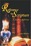 Reference the Scripture, James Rhodes, 0595265073