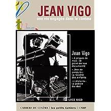 Jean Vigo: Une vie engagée dans le cinéma