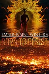 Born To Resist (Born Series) (Volume 1)