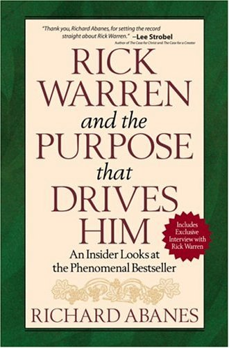 Rick Warren and the Purpose That Drives Him: An Insider Looks at the Phenomenal Bestseller PDF