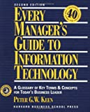 Every Manager's Guide to Information Technology, Peter G. W. Keen, 0875845711