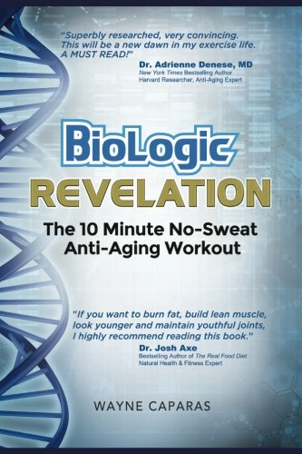 51AVSC5woxL - Biologic Revelation: The 10 Minute No-Sweat Anti-Aging Workout