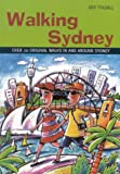 Walking Sydney, Jeff Toghill, 1864365102