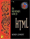 The Web Wizard's Guide to HTML 9780201741728