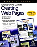 Your Official America Online Guide to Creating Web Pages, Edward Willett, 0764534610