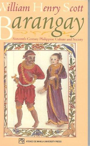Barangay: Sixteenth-Century Phiippine Culture and Society