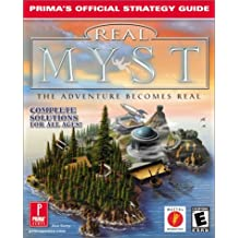 Real Myst: The Adventure Becomes Real Prima's Official Strategy Guide
