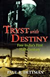Tryst with Destiny, Paul R. Dettman, 981204826X