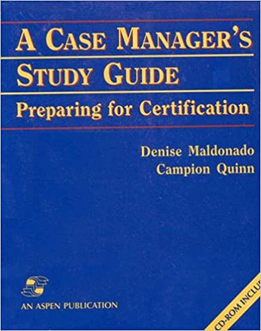 A Case Managers Study Guide Preparing For Certification With Cd