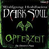 Opferzeit (Dark Soul)   Wolfgang Hohlbein