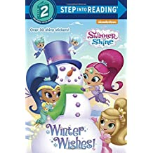 Winter Wishes! (Shimmer and Shine) (Step into Reading)