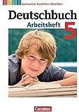 Deutschbuch 5. Schuljahr. Arbeitsheft mit Lösungen. Gymnasium Nordrhein-Westfalen
