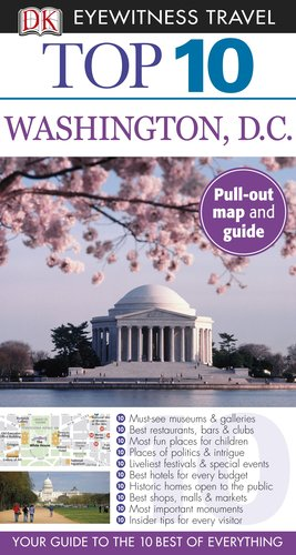 [PDF] Top 10 Washington DC Free Download | Publisher : DK Travel | Category : Travel | ISBN 10 : 0756669480 | ISBN 13 : 9780756669485