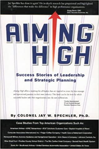 Aiming High: Success Stories of Leadership and Strategic Planning