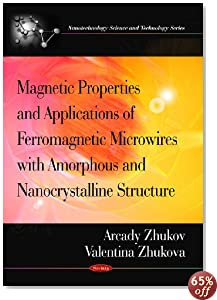 Magnetic Properties and Applications of Ferromagnetic Microwires With Amorpheous and Nanocrystalline Structure (Nanotechnology Science and Technology)