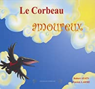 Book's Cover of Le Corbeau amoureux