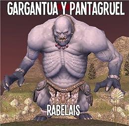 Amazon.com: Gargantua y Pentagruel (En Espanol) (Gargantua y ...